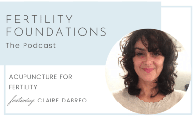 Acupuncture for Fertility with Claire DaBreo